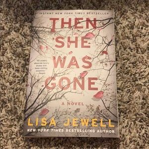 Then she was gone by Lisa Newell